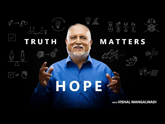 10. Can Nations Be Reformed? - Truth Matters - Vishal Mangalwadi