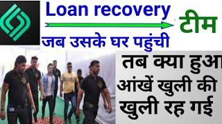 Cash Bean  loan recovery team Ghar pahunchi