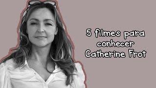 #Cinema Francês: 5 filmes para conhecer Catherine Frot