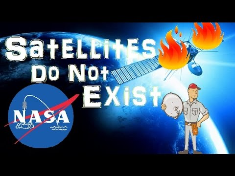 Satellites Do Not Exist - Flat Earth
