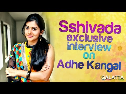 Thumbnail: Sshivada exclusive interview on Adhe Kangal