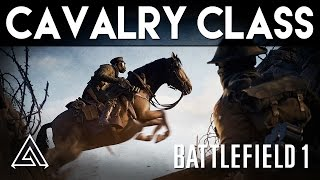 Battlefield 1 | Cavalry Class & Horse Gameplay