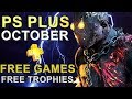 PS Plus October Free Games with Platinum Difficulty & Platinum Time [PS4- PS3 - PS Vita] 2018