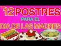 TOP 12 MEJORES POSTRES para EL DIA DE LAS MADRES o para IDEAS DE NEGOCIOS EN CASA con LA FAMILIA