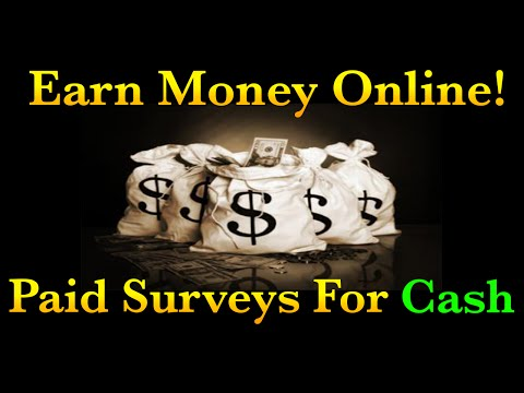 Earn Money Online - Paid Surveys For Cash