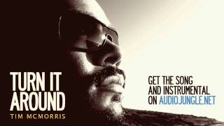 Turn It Around (Hip Hop) - Tim McMorris