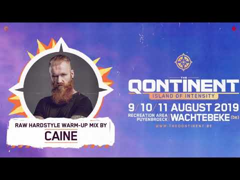 the-qontinent-2019-|-raw-hardstyle-warm-up-mix-by-caine