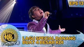 Gambar cover Lagu Special Dari Danang Buat 4 Besar KDI 2019 - Kontes KDI Eps 13 (14/10)