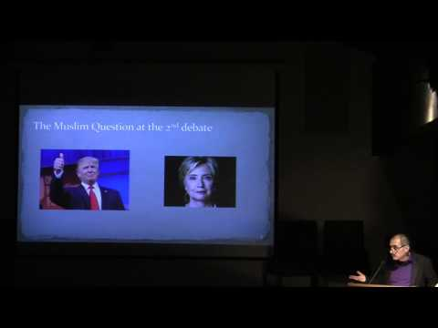 Islamophobia in America: The 2016 US Election & The Muslim Question - Nader Hashemi