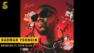 Bryan Mg - Badman Youngin' ft. Sevn Alias (prod. Vanno)