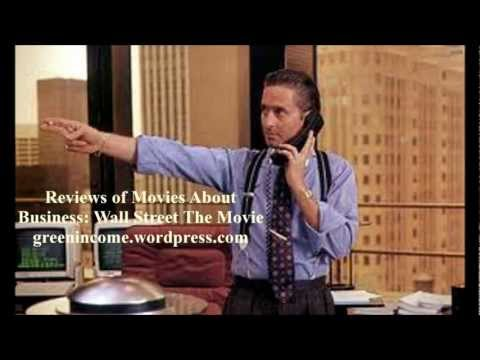 Reviews of Movies About Business   Wall Street The Movie