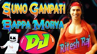 Suno Ganpati Bappa Morya Lyrical  (Judwaa 2)➤Supar Hite Dholki Mix By Dj Ritesh Raj