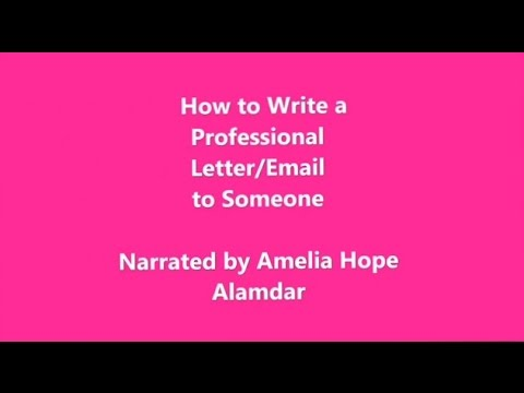 How to Write a Professional Letter/Email to Someone - YouTube