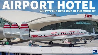 The World's Best Airport Hotel?