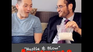 "Apartment 9 - ""Hustle & Blow"""