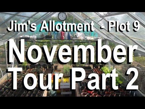 Jim's Allotment - Plot 9 - November Tour Part 2 - Greenhouse & Muck for Luck