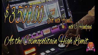 !!!!3 HANDPAYS!!!! $3500 Slots with Friends !!!HIGHLIMIT!!!!!