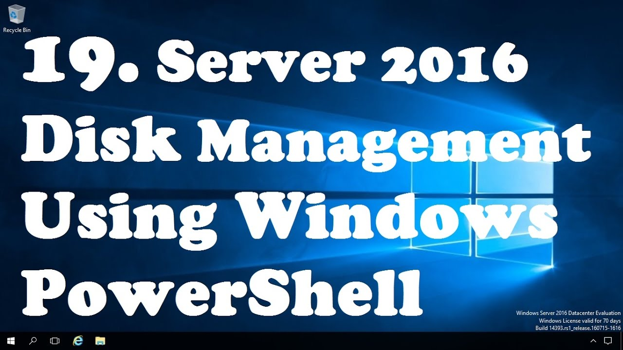 19  Disk Management Using Windows PowerShell