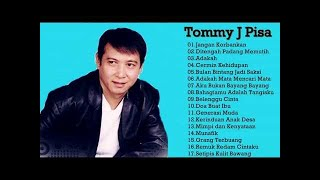 The Best Of Tommy J Pisa Full Album | Lagu Lawas Nostalgia 80an - 90an - Tembang Kenangan Terpopuler