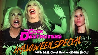 The C*ck Destroyers - Halloween Special - HAUNTED HOES