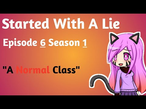 Started With A Lie - Episode 6 Season 1 - Gacha Studio