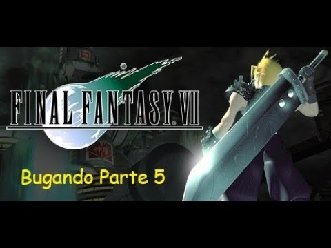 Final Fantasy VII Quinta Parte Em PT BR (Bugando)