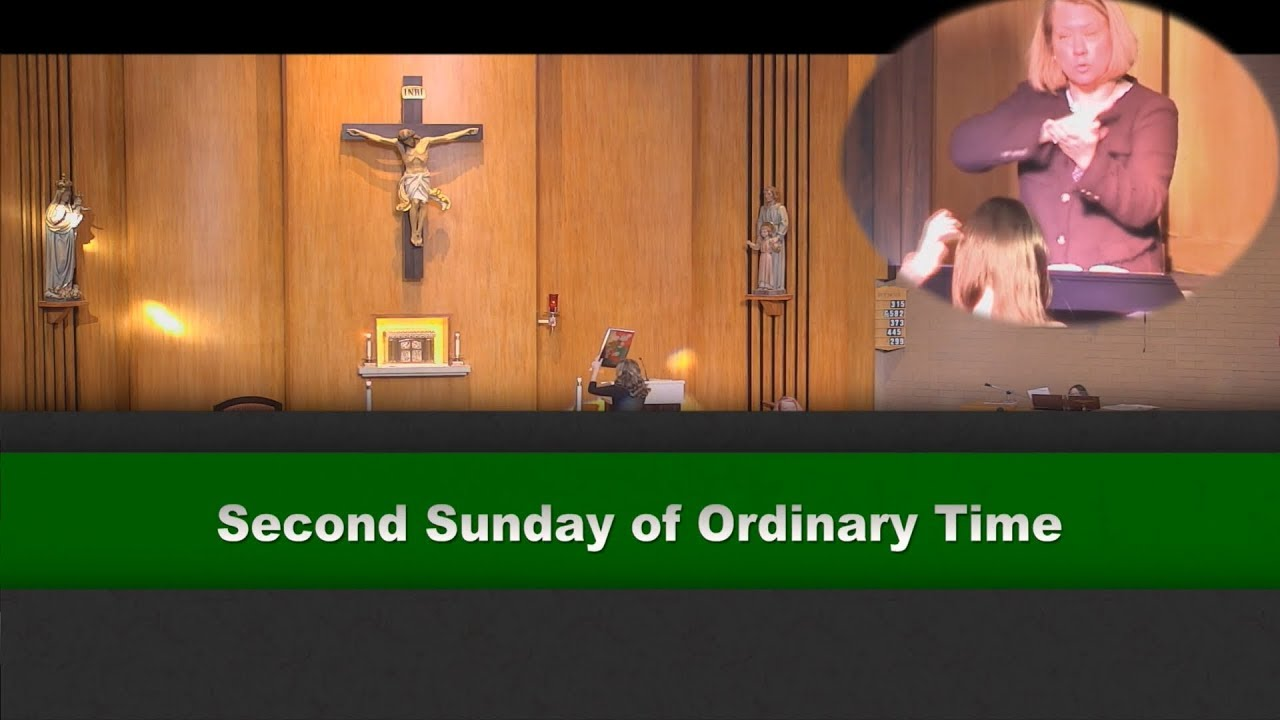 Second sunday of ordinary time interpreted for the deaf and hard second sunday of ordinary time interpreted for the deaf and hard of hearing biocorpaavc