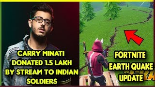Carry Minati Donated 1.5 Lakh by Stream To Indian Soldiers,Get Free Game, Fortnite Earthquake, Asus