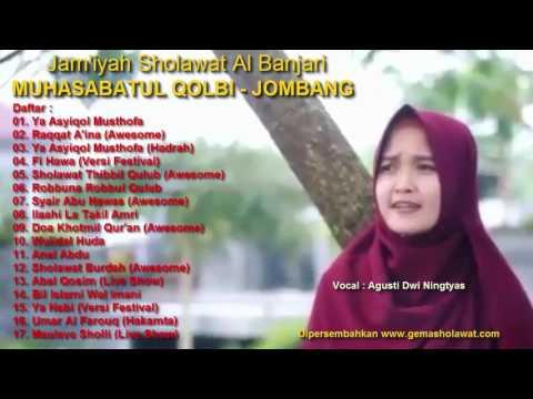 Full Sholawat Terbaik Muhasabatul Qolbi Voc Agusti Dwi Ningtyas (Dwi)