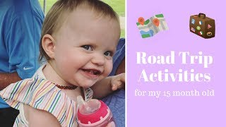 Road Trip Activities For Our 1 Year Old | Screen Free