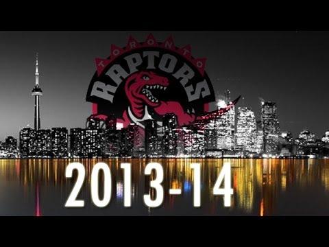 2013-14 Toronto Raptors - Season Highlights ᴴᴰ