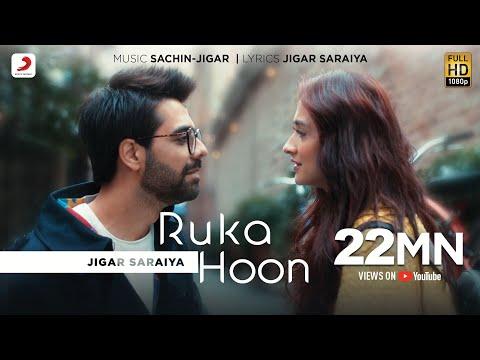ruka-hoon-|-jigar-saraiya-|-sachin---jigar-|-sanjeeda-shaikh-|-official-music-video