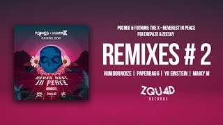 POSNEG X FUTURE THE X - Never Rest In Peace (PAPERBAGG Remix) Ft. ZEESKY & REPAZE【Official Audio】