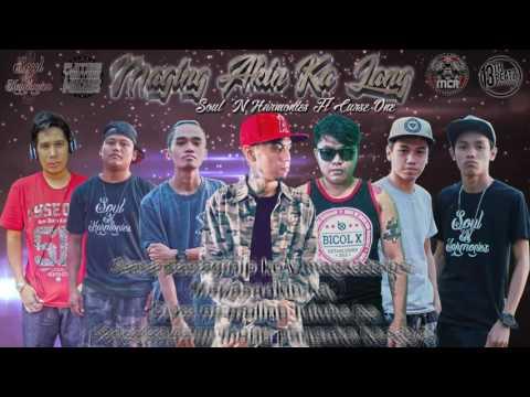 SOUL 'N HARMONIES - Maging Akin Ka Lang Ft CURSE ONE (Lyric Video)