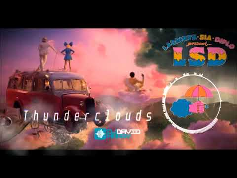 LSD Ft (Sia, Diplo, Labrinth) - Thunderclouds (David Harry Remix)