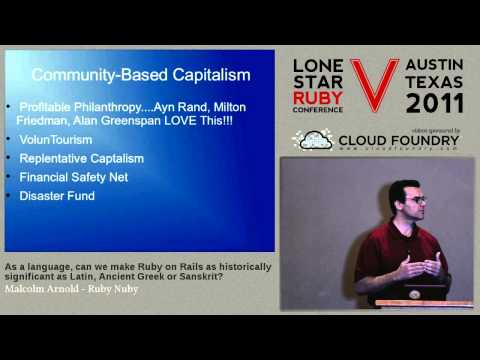 Lone Star Ruby Conference 2011 As a language, can we make Ruby as signficant as Latin, Ancient...