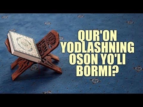 Qur'on yodlashning oson yo'li bormi? | Shayx Sodiq Samarqandiy