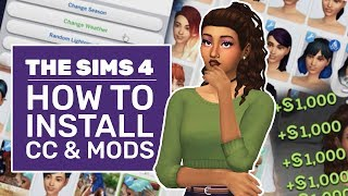 How To Install Mods And Custom Content In The Sims 4 | TS4 Tutorial