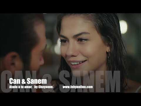 Can & Sanem - Atado a tu amor