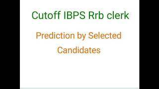 Cutoff iBPS RRB clerk 17 sep 2017 Video