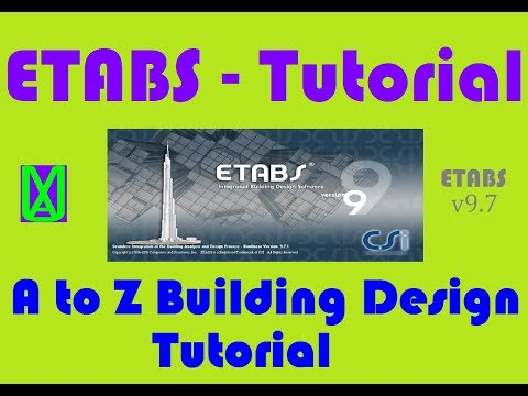 Etabs A to Z building design and analysis tutorial - Full Design Tutorial for Beginners