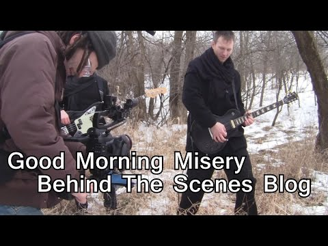 VLOG TIME! Good Morning Misery BEHIND THE SCENES