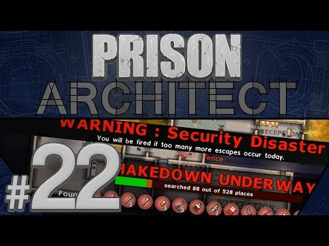 Prison Architect - Security Disaster - PART #22