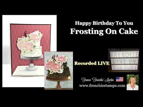 """Happy Birthday To You """"Cake And Frosting"""""""