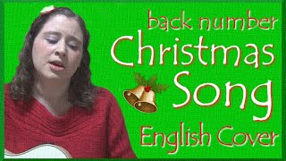 back number / Christmas Song (English cover)