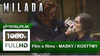Milada (2017) film o filmu II. - Masky a kostýmy