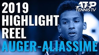 FELIX AUGER-ALIASSIME: 2019 ATP Highlight Reel