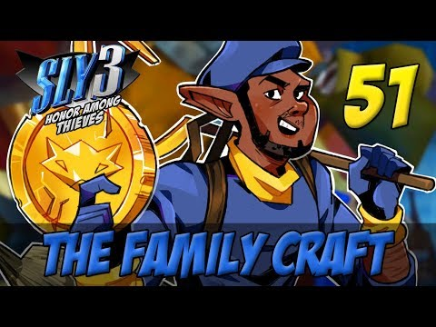[51] The Family Craft (Let's Play The Sly Cooper Series w/ GaLm)