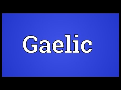 Gaelic Meaning
