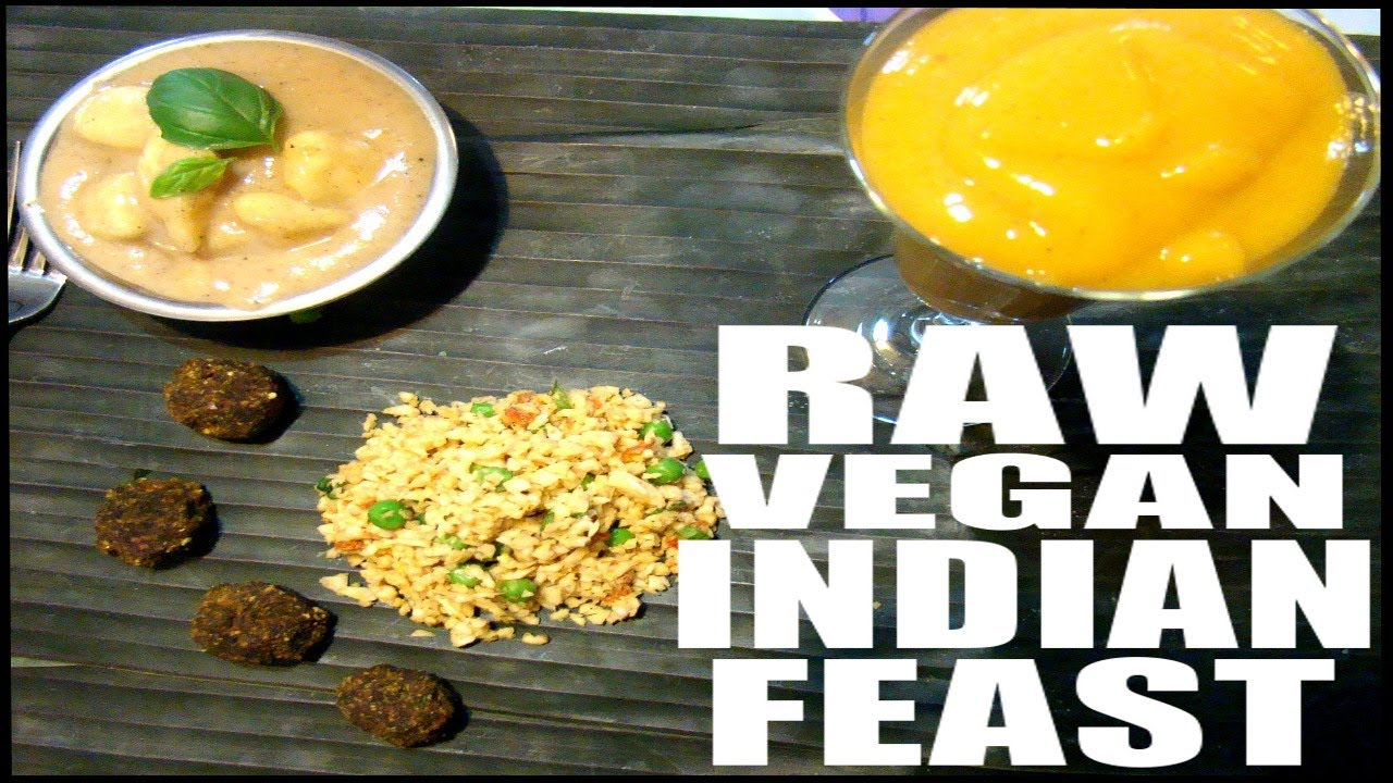 Raw vegan indian meal recipes youtube forumfinder Image collections